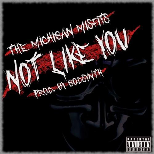Not Like You (prod. by Godsynth)