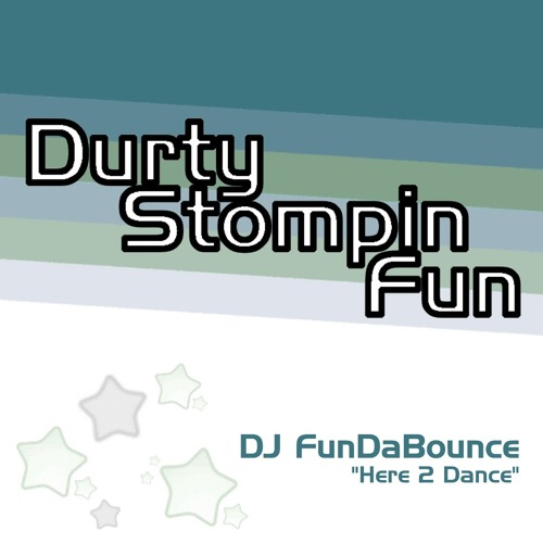 (DSF012)DJ FunDaBounce - Here 2 Dance (clip)