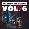Download TALENTO MEXICANO EDICION #6 | DESCARGA GRATIS CLICK EN COMPRAR | Mp3