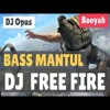 DJ FREE FIRE BOOYAH REMIX TERBARU 2019