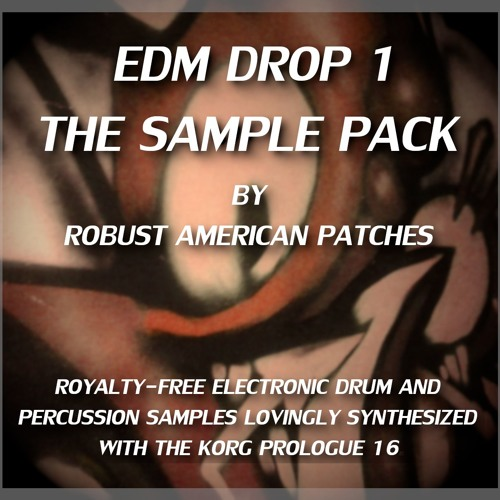 EDM DROP 1: The Sample Pack (All Drums Demo)
