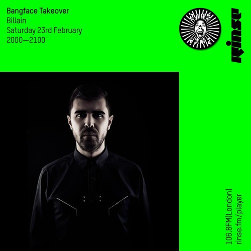 BANGFACE Takeover: Billain - 23rd February 2019