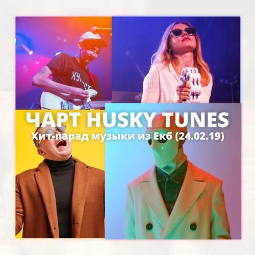 HUSKY TUNES CHART (24.02.2019)