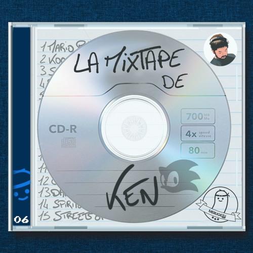Mixtape #06 - Ken