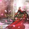 Download Mere Rang Mein Rangne Waali x Koi Fariyad (Aftermorning Unplugged) Mp3