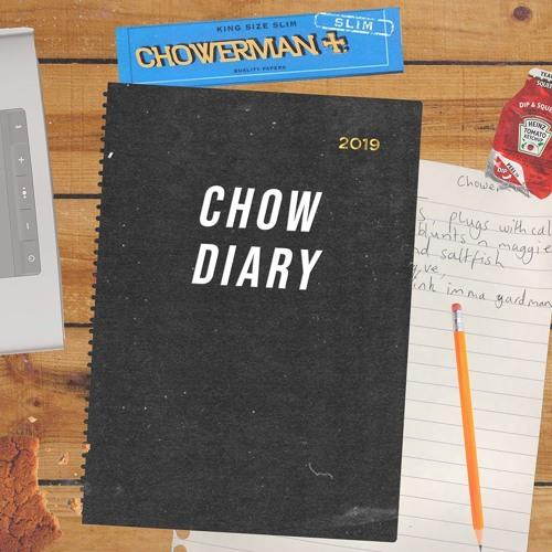 Chowerman - Chow Diary (EP) 2019