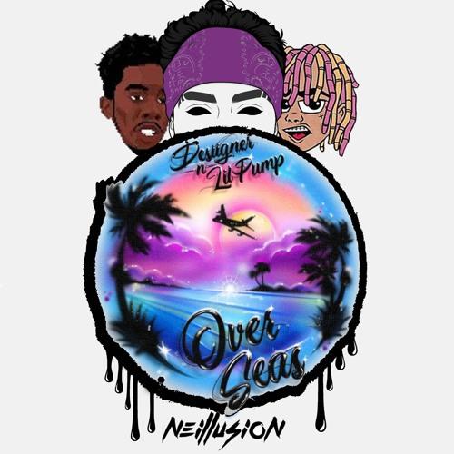 Desiigner & Lil Pump - Overseas (Neillusion Remix)