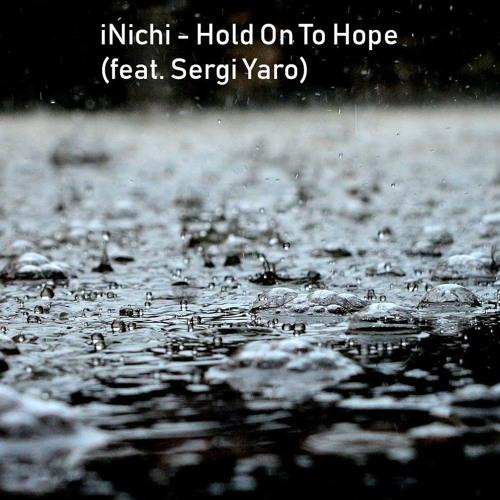 Hold On To Hope (feat. Sergi Yaro)