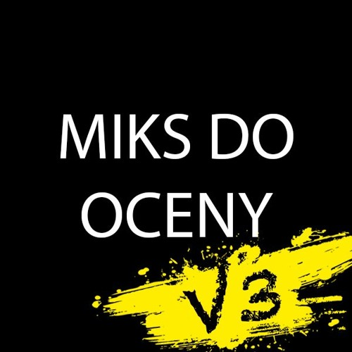 Miks Do Oceny V3