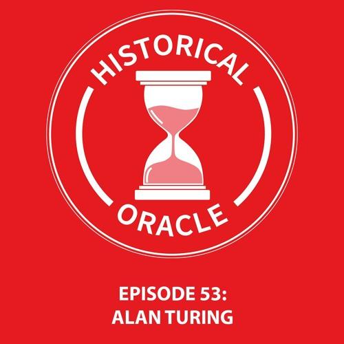Episode 53 - Alan Turing