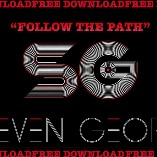 FREE DOWNLOAD - Steven George - Follow The Path