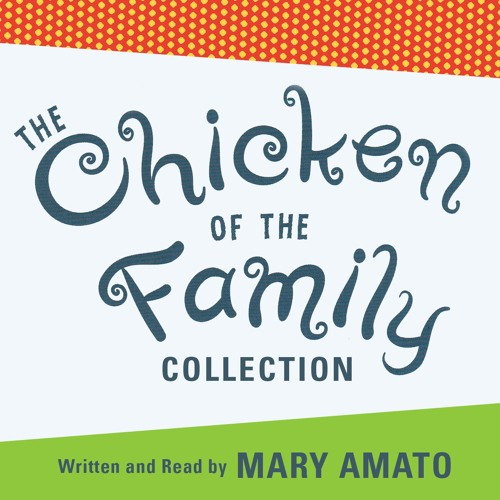 The Chicken of the Family Collection