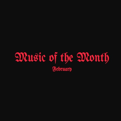 Music of the Month (February)