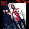 """""""Hood Paradise"""" YFN Tazzy Ft. Hunnid Gramz"""