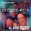 MSMP 176: A440 Studios (Part 1)