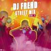 DJ FREHD STREET MITAPE VOL1