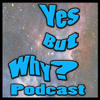 Yes But Why ep 147 Missy Moreno shows us all the possibilities of Yes And!