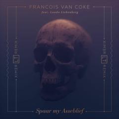 Francois van Coke (feat. Laudo Liebenberg) - Spaar My Asb Master (LT remix)
