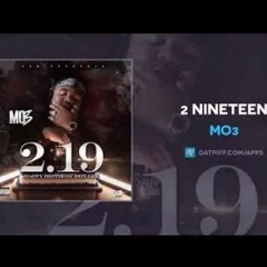 """Mo3 """"2 Nineteen"""" [HBD Roy Lee] [Go Yayo & Yella Beezy Diss] [Official Audio]"""