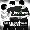 HIJAU DAUN - PAGAR MAKAN TANAMAN (Official)