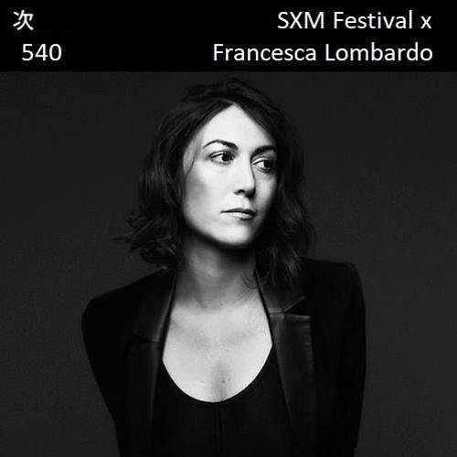 Tsugi Podcast 540 x SXM Festival : Francesca Lombardo