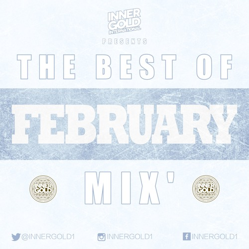 February 2019 Reggae Mix - Mixed by Inner Gold Sound