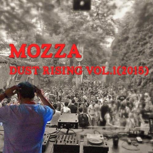 Mozza - Dust Rising Vol.1 (2015)