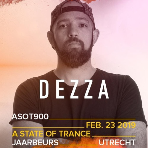 Dezza Live @ A State Of Trance 900 (Utrecht)