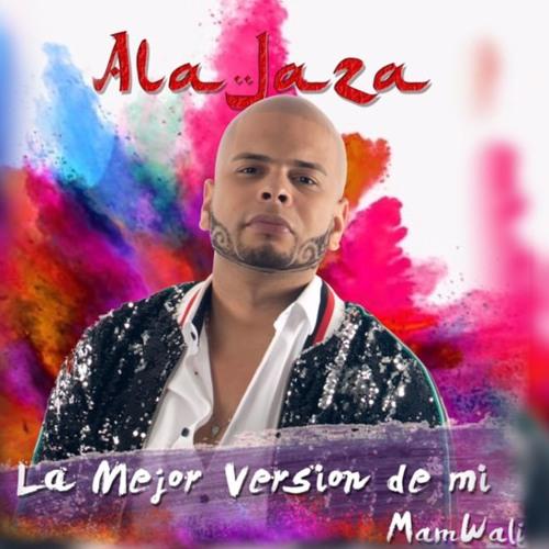 Ala Jaza - La Mejor Version De Mi @CongueroRD @JoseMambo