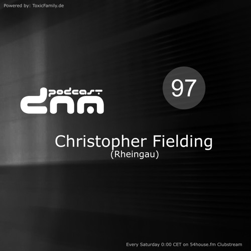 Digital Night Music Podcast 097 mixed by Christopher Fielding