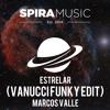 Marcos Valle - Estrelar (Vanucci Funky Edit) [Free Download]