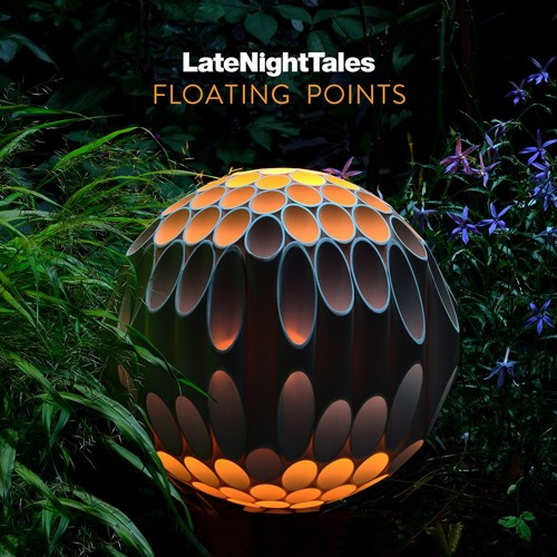 Late Night Tales: Floating Points (Sampler)