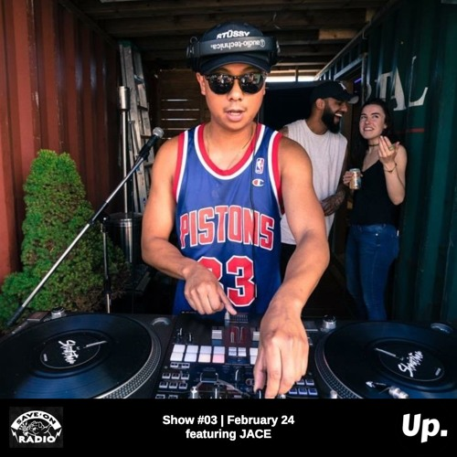 Up. Radio Show #03 featuring JACE