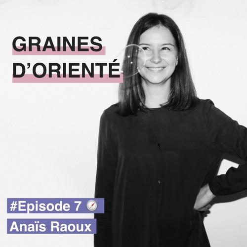 #7 - Anaïs Raoux, co-fondatrice de Wake Up, l'école inversée du développement personnel
