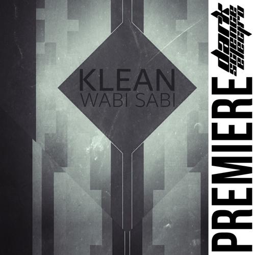 PREMIERE: Klean - MXRdriveLooP