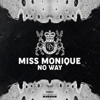 Miss Monique - No Way (Supacooks Remix) [Dear Deer Black] Artwork