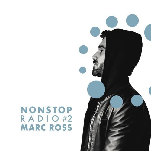 Marc Ross - Guest / NONSTOP Radio Show
