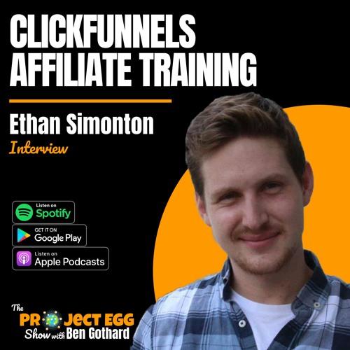 Clickfunnels Affiliate Training: Ethan Simonton