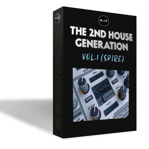 The 2nd House Generation Spire Soundbank Vol.1 ( 2019 Preview )OUT SOON !!!