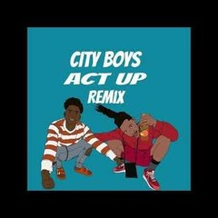 Act Up REMIX (City Boys) Mac11 x Facethedemon