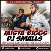 MISTA BIGGS X DJ SMALLS IN IRVINGTON NEW JERSEY  APRIL 2012