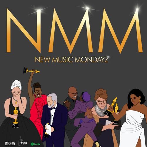 New Music Mondayz 2.25