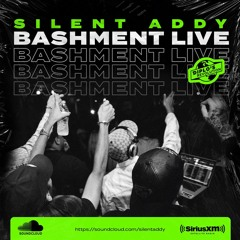 Silent Addy - Bashment Live Mix (Sirius XM / Diplo's Revolution)
