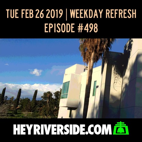 EP0498 TUESDAY FEBRUARY 26TH - WEEKDAY REFRESH