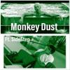 Monkey Dust Ft. SideStep