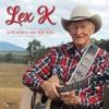 Lex K - Love Songs And Memories [December 10 - 14 2018]