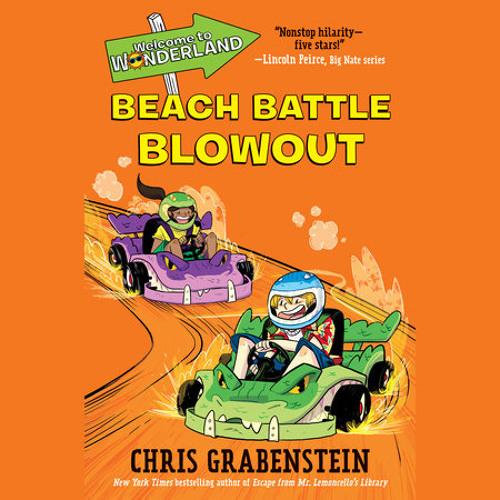 Welcome to Wonderland #4: Beach Battle Blowout by Chris Grabenstein, read by Bryan Kennedy