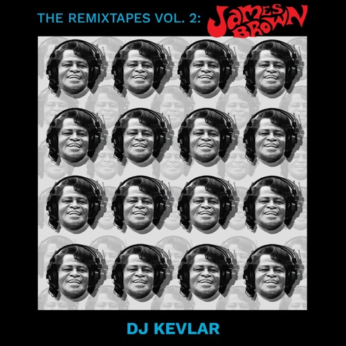 The ReMixTapes Vol 2 - James Brown