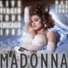 Madonna - Into The Groove - The Virgin Tour - Live In Chicago
