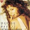 Mariah Carey - Make It Happen (Jet Boot Jack Remix) FREE DOWNLOAD!